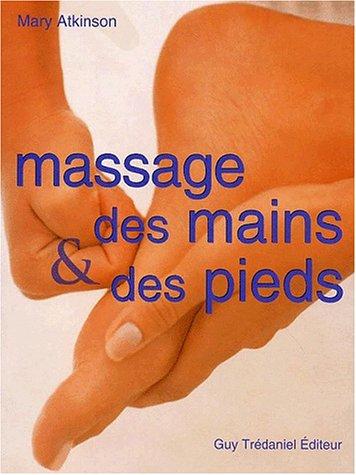 9782844453174: Massage des mains et des pieds
