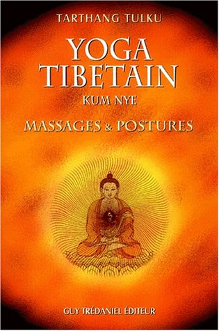 9782844453341: Yoga tibétain Kum Nye. Massages & postures