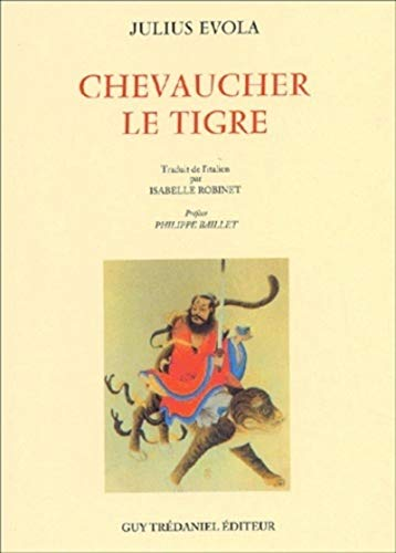 9782844453501: Chevaucher le tigre