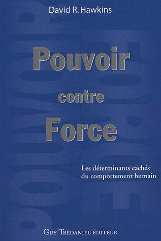 POUVOIR CONTRE FORCE: HAWKINS DAVID R