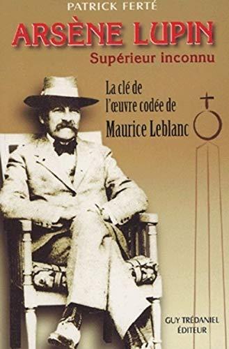 ARSÈNE LUPIN, SUPÉRIEUR INCONNU: FERTE PATRICK