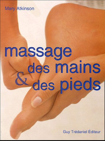 9782844455840: Massage des mains et des pieds
