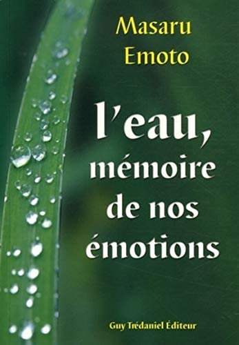 9782844456564: L'eau, mémoire de nos émotions (French Edition)