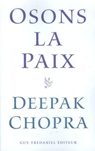 9782844456854: Osons la paix (French Edition)