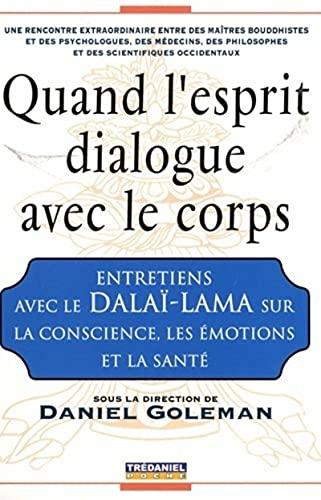 QUAND L ESPRIT DIALOGUE AVEC LE CORPS: GOLEMAN DANIEL