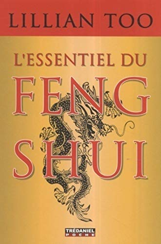 L'essentiel du feng shui: Relations, santé, prospérité (2844458459) by [???]