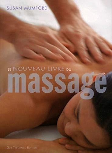 9782844459312: Le nouveau nouveau livre du massage