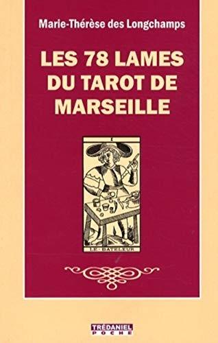 9782844459435: Les 78 lames du tarot de Marseille