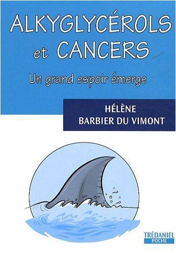 ALKYGLYCÉROLS ET CANCER: BARBIER DU VIMO H�L�NE