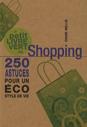 Le petit livre vert du Shopping : Diane Millis