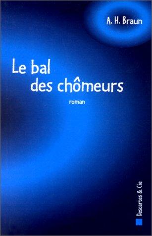 9782844460073: Le Bal des ch�meurs