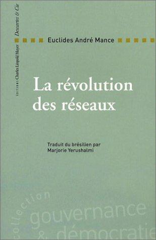 9782844460448: La R�volution des r�seaux