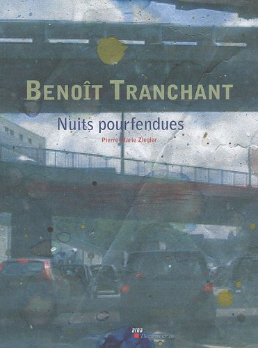 Beno\^it Tranchant : Nuits pourfendues: Pierre-Marie Ziegler