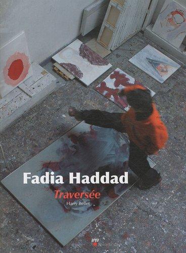 9782844461858: Faddia Haddad : Traversée