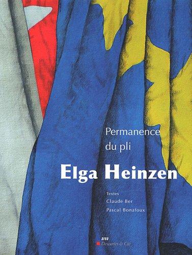 Permanence du pli (French Edition): Elga Heinzen