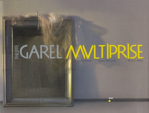Philippe Garel : Multiprise: Alin Avila &