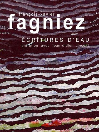 François-Xavier Fagniez (French Edition): François-Xavier Fagniez