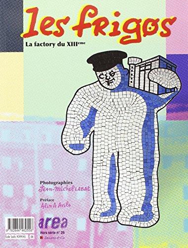 Area revue)s(, Hors série N° 29 : Les Frigos : La factory du XIIIe: Jean-Michel Labat