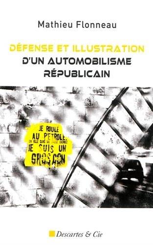 9782844462732: Défense et illustration d'un automobilisme républicain : Essais libres