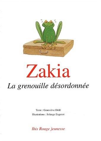 ZAKIA, LE GRENOUILLE DESORDONNEE: DEDE GENEVIEVE, EUGE
