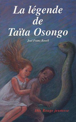 9782844502254: La l�gende de Ta�ta Osongo