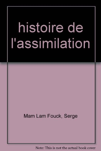 9782844502919: Histoire de l'assimilation : Des