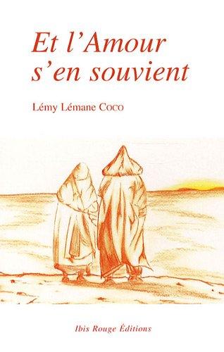 ET L'AMOUR S'EN SOUVIENT: COCO LEMY LEMANE