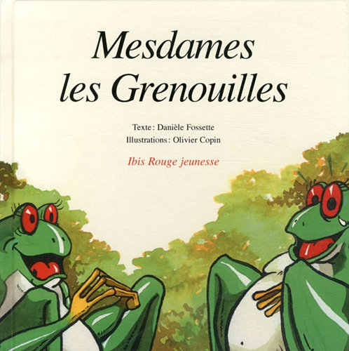 9782844503794: Mesdames les Grenouilles (French Edition)