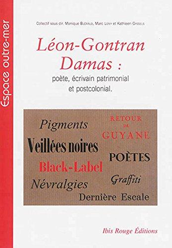 9782844504166: Leon-Gontran Damas. Poete, Écrivain Patrimonial et Postcolonial
