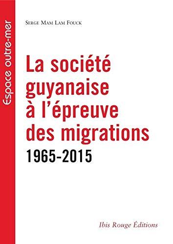 La societé guyanaise à l'épreuve des migrations: Serge Mam Lam