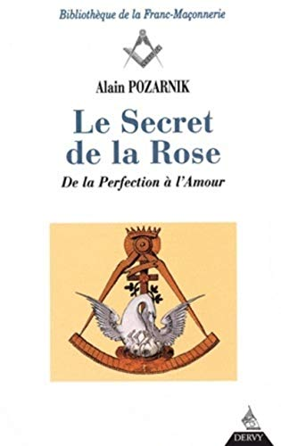 SECRET DE LA ROSE -LE-: POZARNIK
