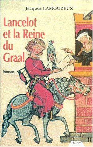 Lancelot et la reine du Graal: Lamoureux, Jacques