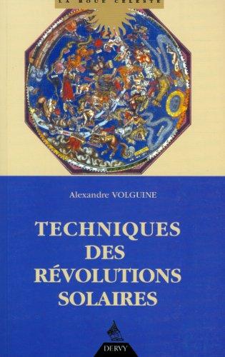 TECHNIQUES DES RÉVOLUTIONS SOLAIRES: VOLGUINE ALEXANDRE