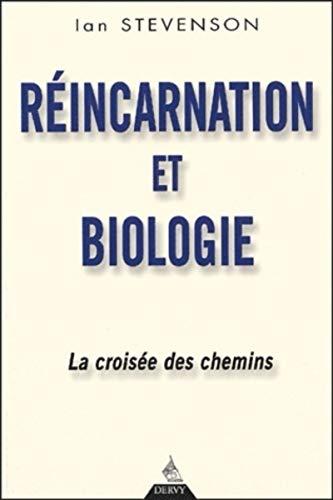 REINCARNATION ET BIOLOGIE: STEVENSON IAN