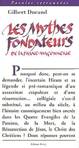 MYTHES FONDATEURS DE LA FRANC-MAÇONNERIE (LES): DURAND GILBERT