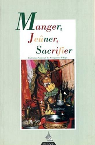 9782844541406: Revue française de yoga, numéro 25 : Manger - Jeûner - Sacrifier