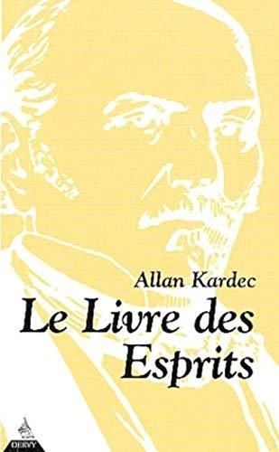 Livre des esprits (le): Allan Kardec