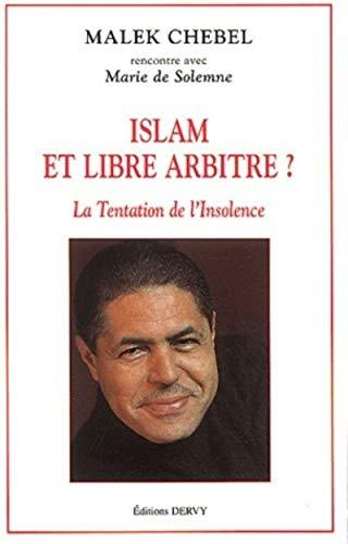 ISLAM ET LIBRE ARBITRE: CHEBEL MALEK