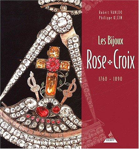9782844542175: Les Bijoux Rose-Croix