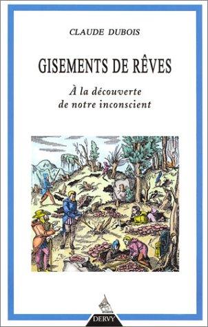 A LA RECHERCHE DE NOS GISEMENTS INCONSCIENTS: DUBOIS, MARIANNE