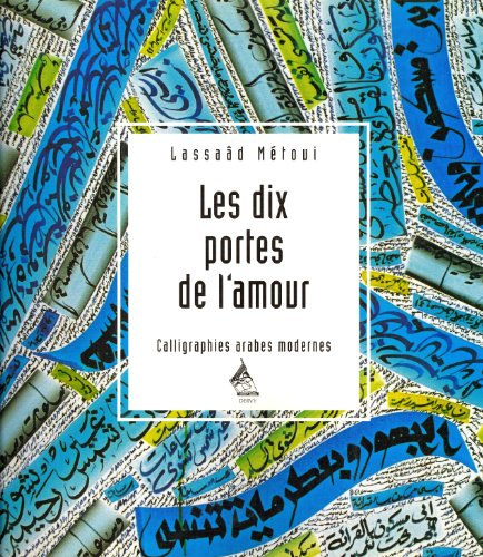 DIX PORTES DE L'AMOUR (LES): METOUI LASSAAD