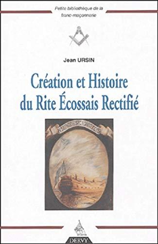 Création et histoire du Rite Ecossais Rectifié: Ursin, Jean