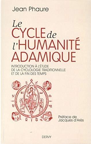Le cycle de l'humanité adamique : Introduction: Jean Phaure