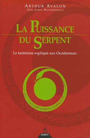 9782844544285: La Puissance du Serpent (French Edition)
