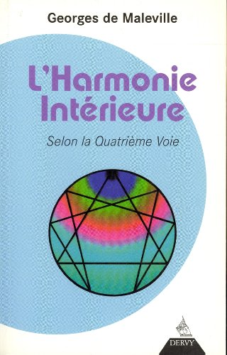 9782844544360: L'harmonie intérieure : Selon la Quatrième Voie
