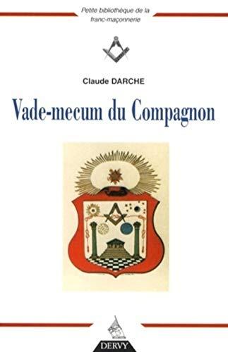 9782844545015: Vade-mecum du Compagnon