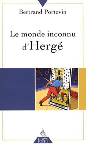 9782844545367: Le monde inconnu d'Hergé (French Edition)