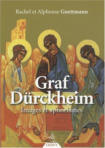 9782844545572: Graf D�rckheim : Images et aphorismes
