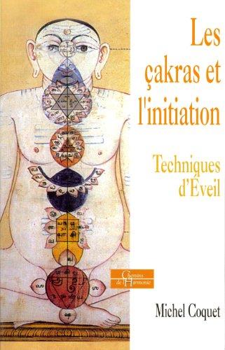 9782844545619: Les çackras et l'initiation : Techniques d'éveil