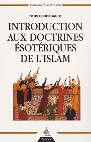 INTRODUCTION DOCTRINES ESOTERIQUES ISLAM: BURCKHARDT TITUS